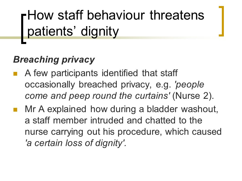 How staff behaviour threatens patients' dignity