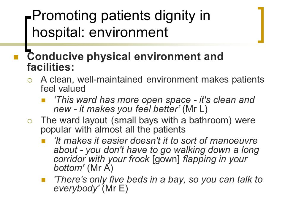 Promoting patients dignity in hospital: environment