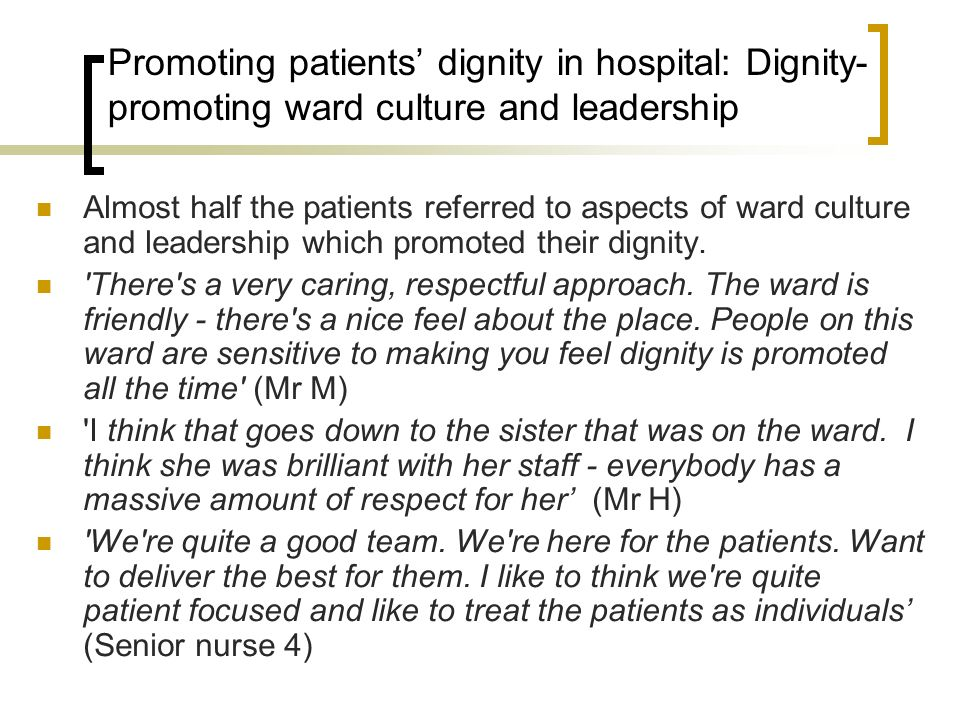 Promoting patients' dignity in hospital: Dignity-promoting ward culture and leadership