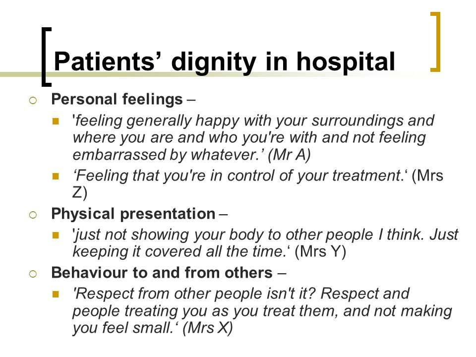 Patients' dignity in hospital