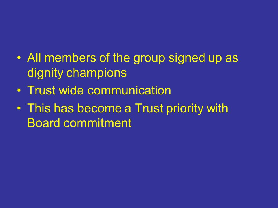 All members of the group signed up as dignity champions
