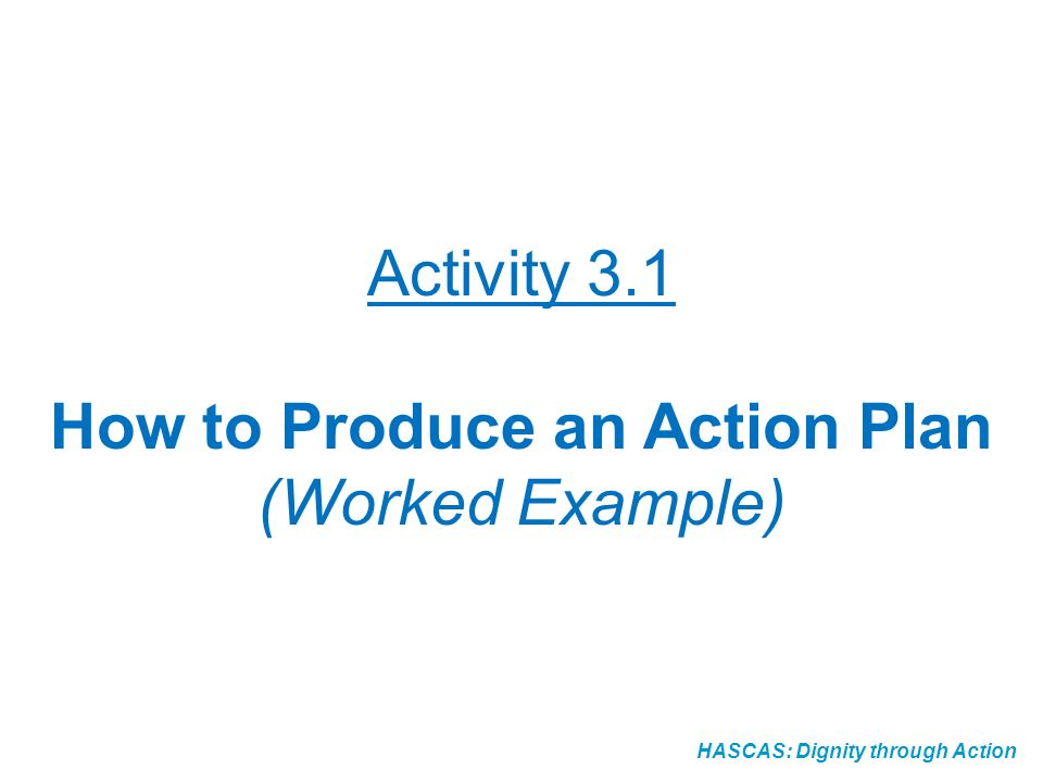 How to Produce an Action Plan (Worked Example)