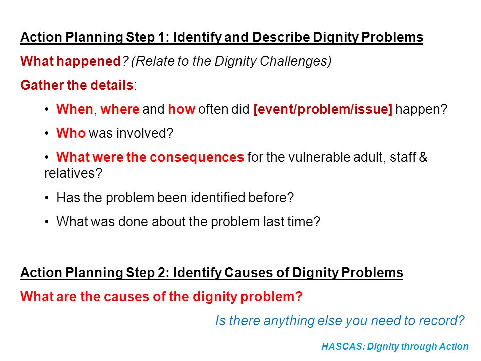 Action Planning Step 1: Identify and Describe Dignity Problems