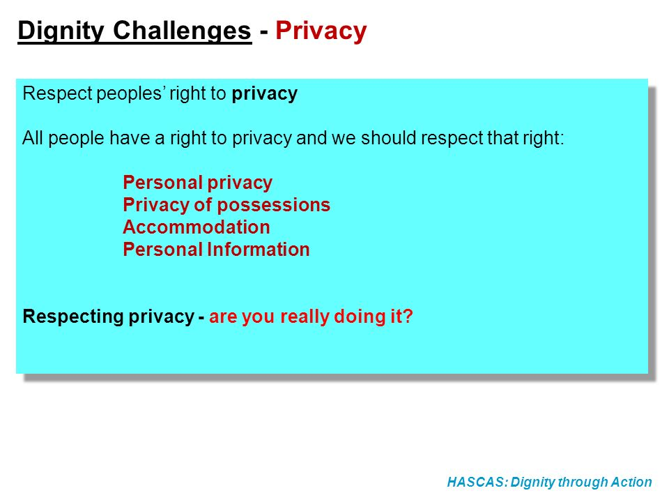Dignity Challenges - Privacy