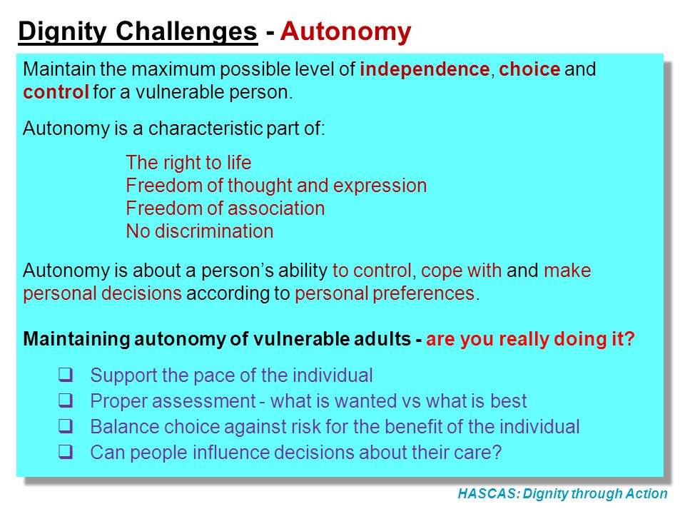 Dignity Challenges - Autonomy
