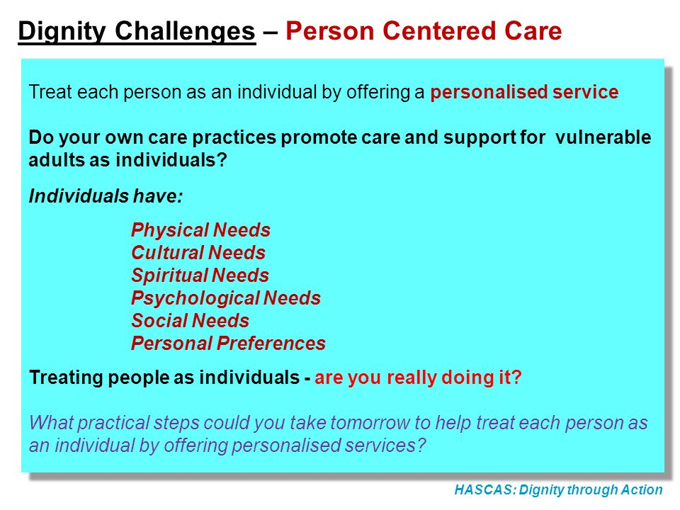 Dignity Challenges – Person Centered Care