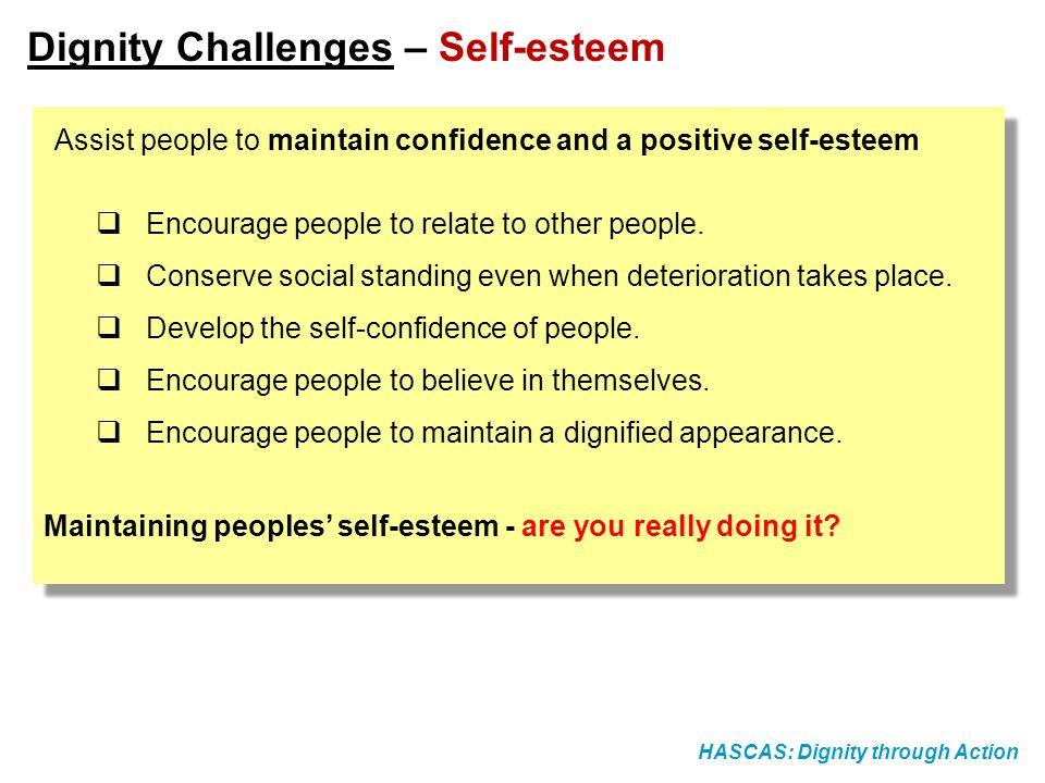 Dignity Challenges – Self-esteem