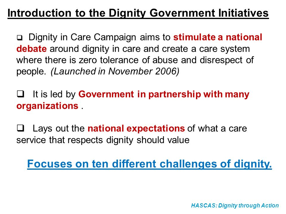 Introduction to the Dignity Government Initiatives