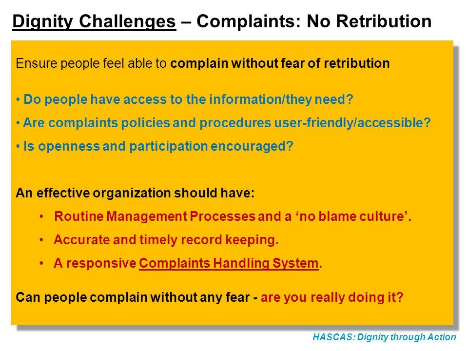 Dignity Challenges – Complaints: No Retribution