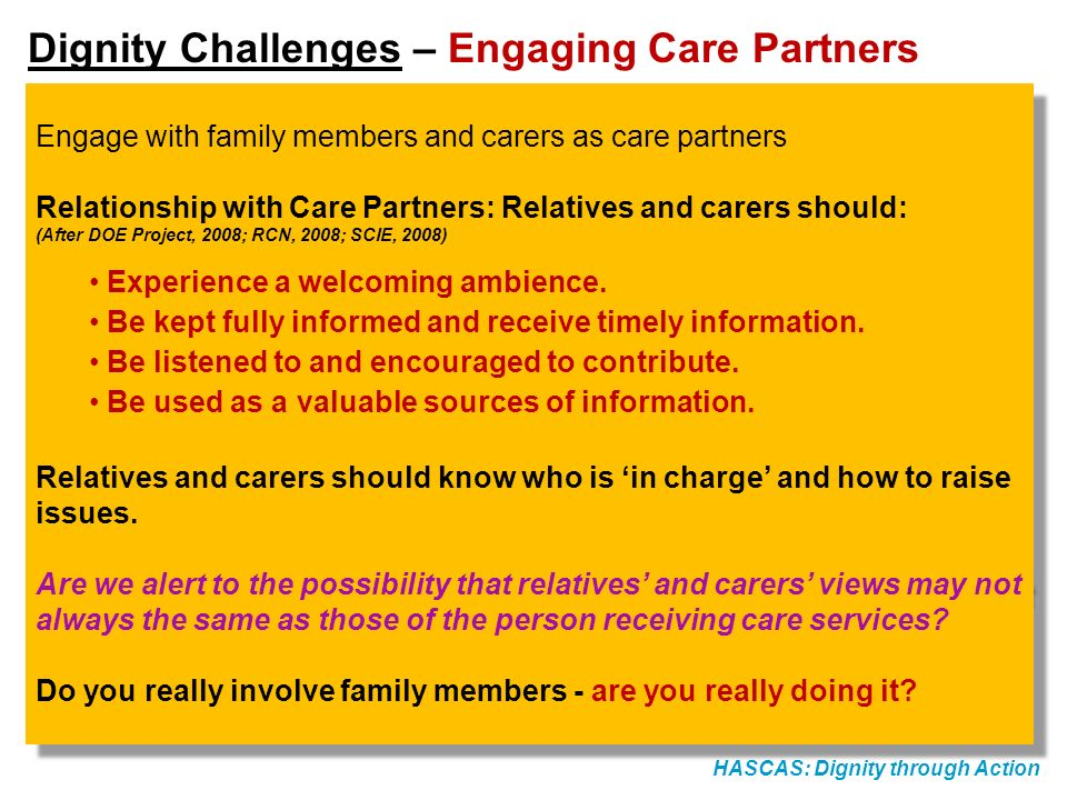 Dignity Challenges – Engaging Care Partners