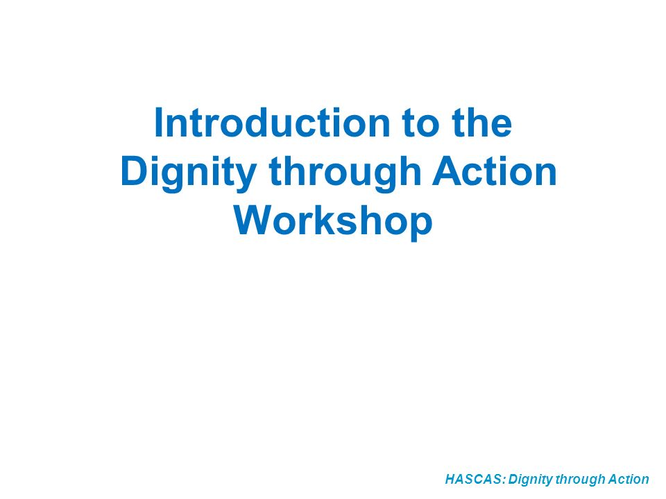 Dignity through Action Workshop