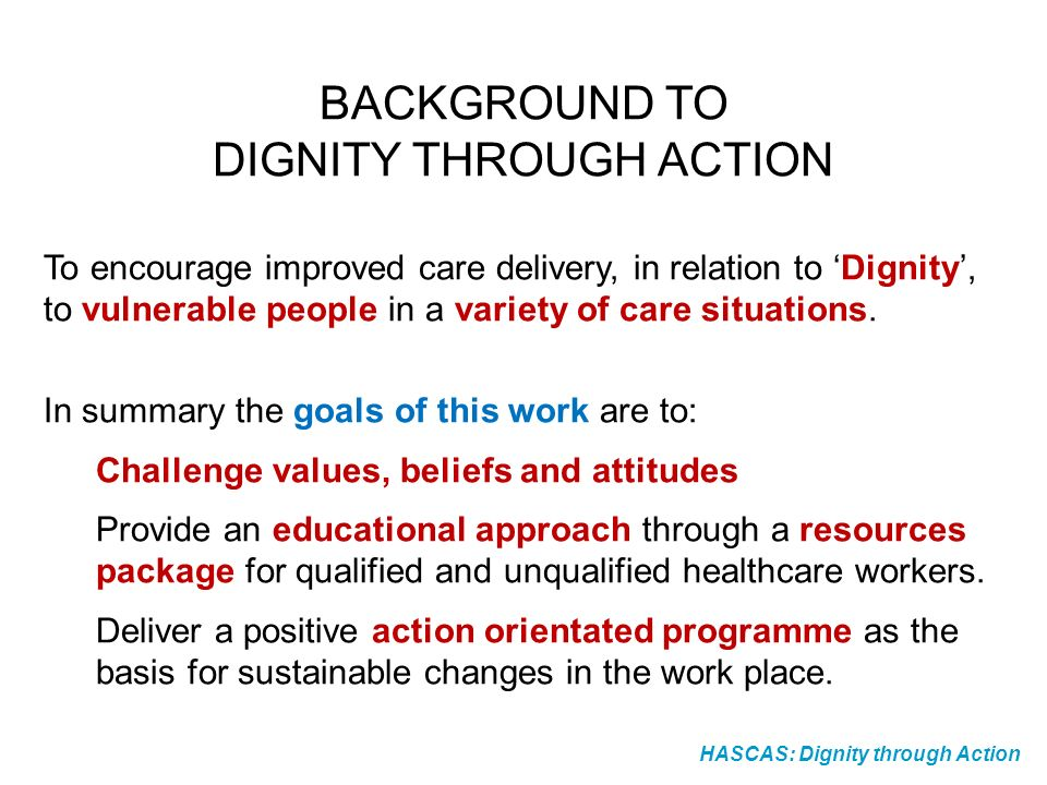 DIGNITY THROUGH ACTION