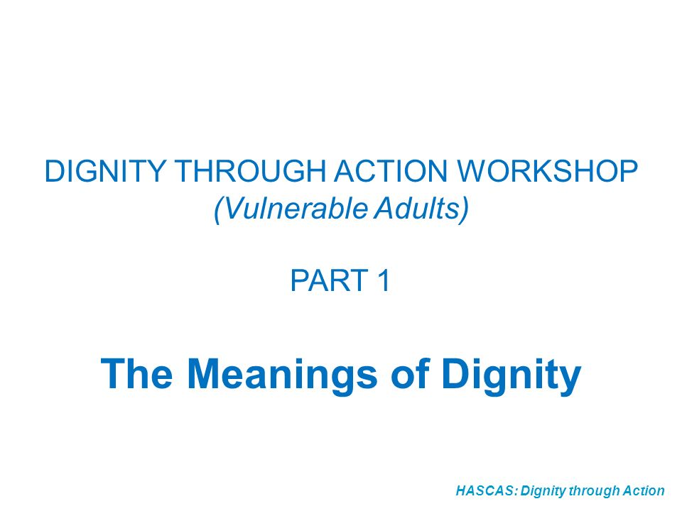 The Meanings of Dignity