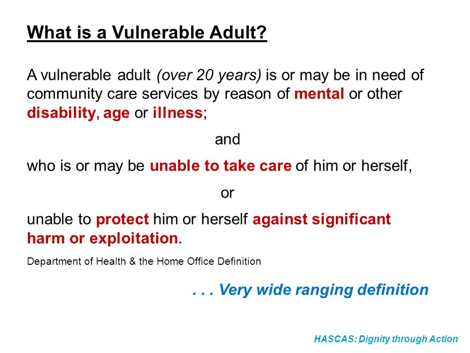 What is a Vulnerable Adult