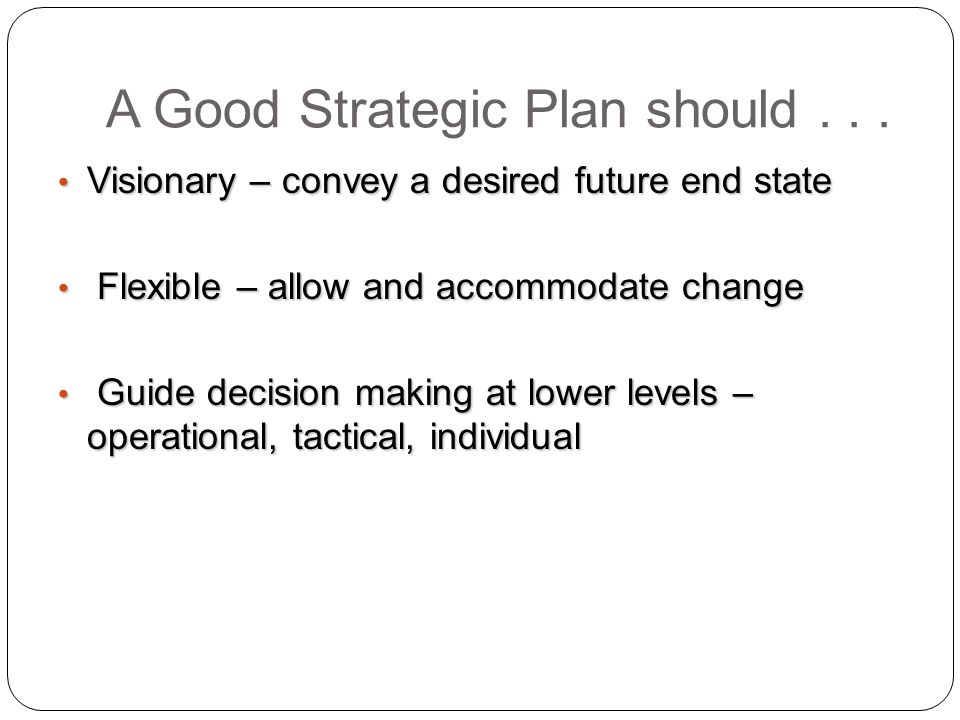 strategic tactical and operational decision Once the organization sets strategic, tactical, and operational goals, it should develop respective plans achieving the goals at each levela strategic plan focuses on the entire organization, at.