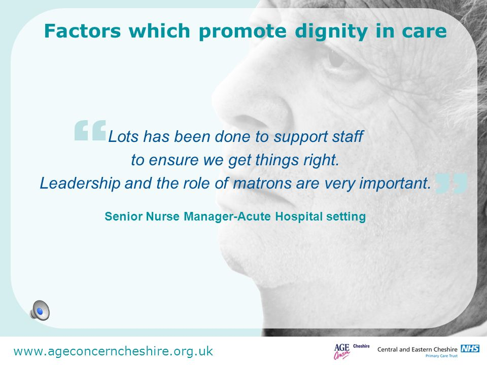 Factors which promote dignity in care