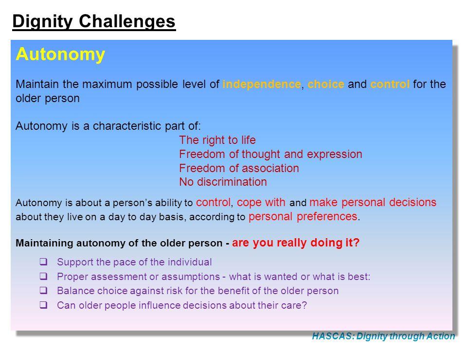 Dignity Challenges Autonomy