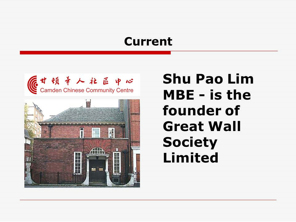 Shu Pao Lim MBE - is the founder of Great Wall Society Limited