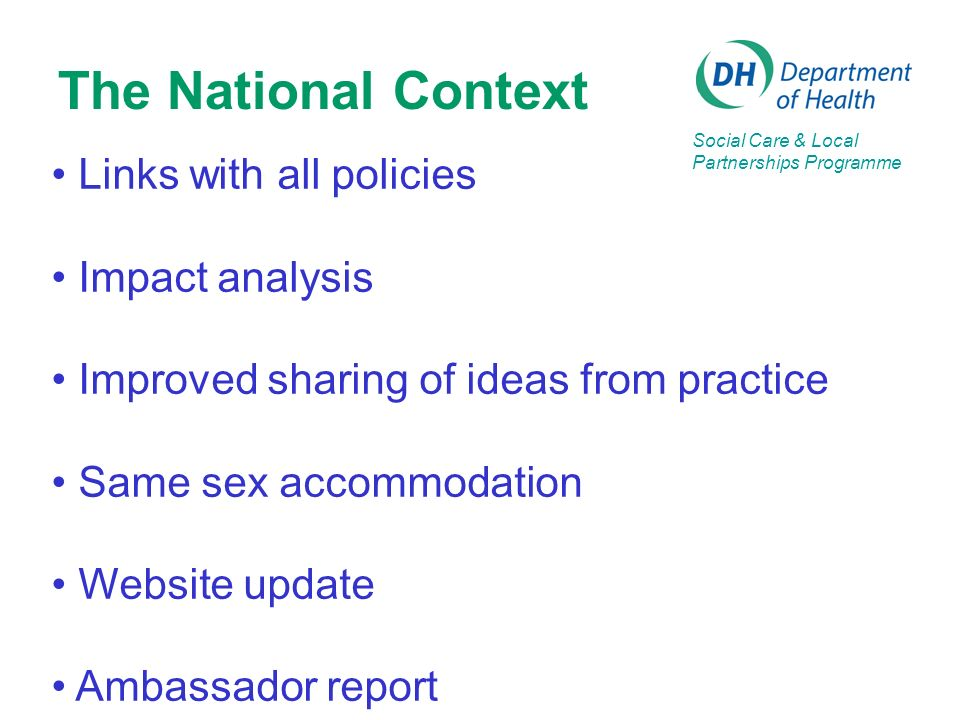 The National Context Links with all policies Impact analysis
