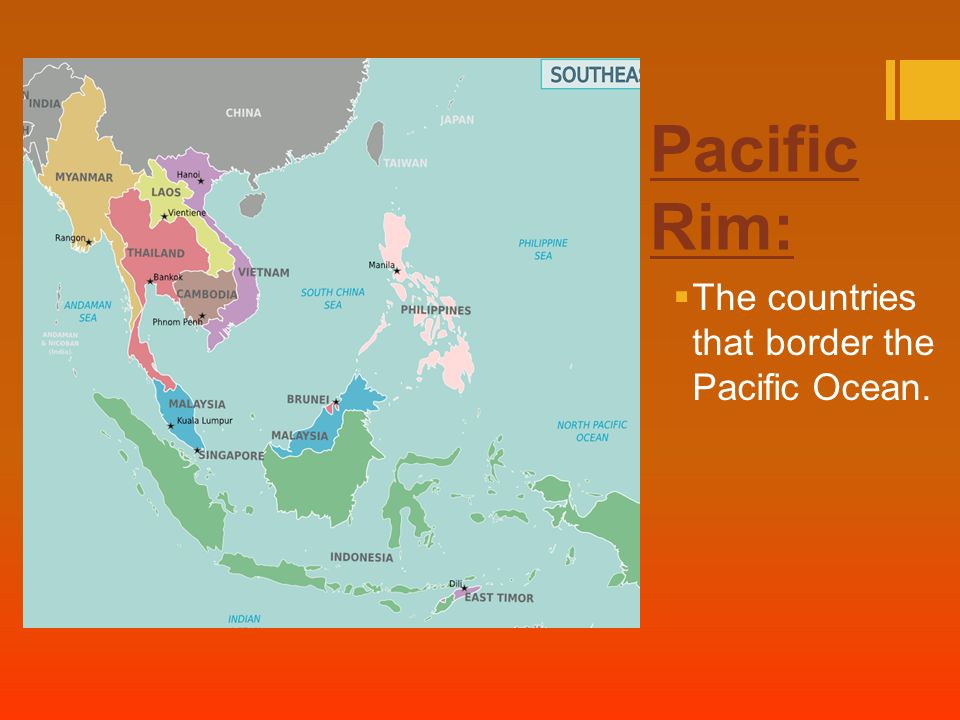 Imperialism in south east asia ppt video online download 2 pacific rim the countries that border the pacific ocean sciox Image collections