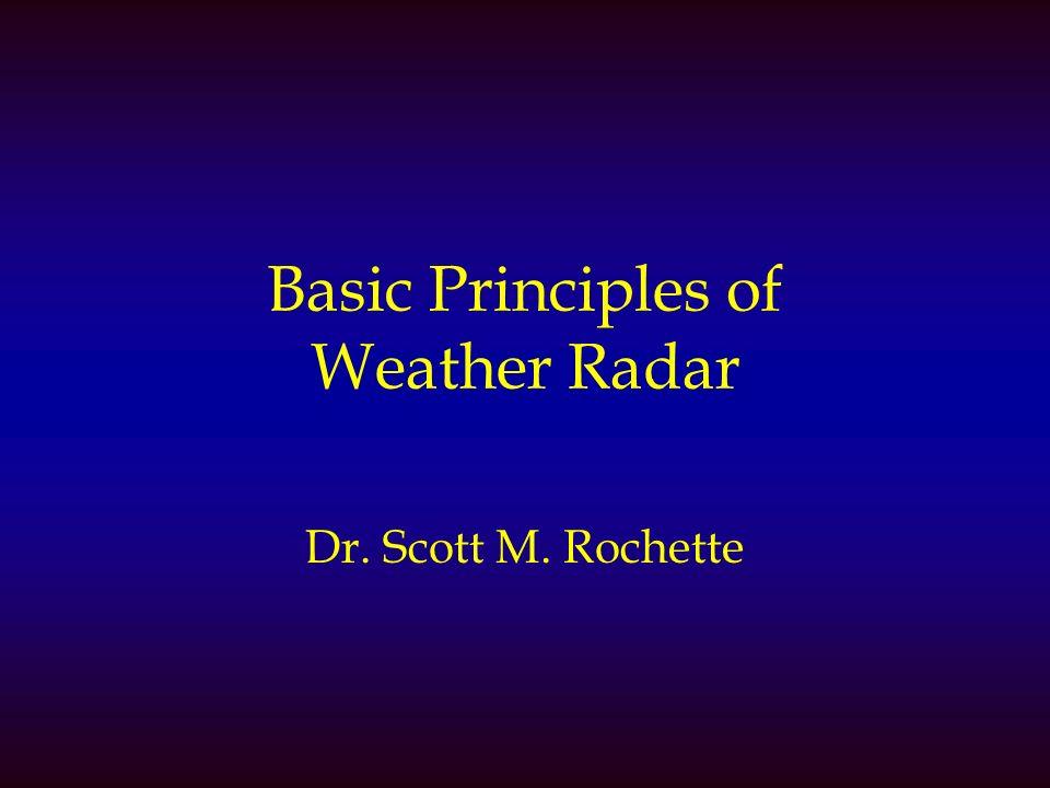 Basic Principles of Weather Radar