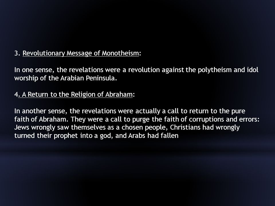 3. Revolutionary Message of Monotheism: