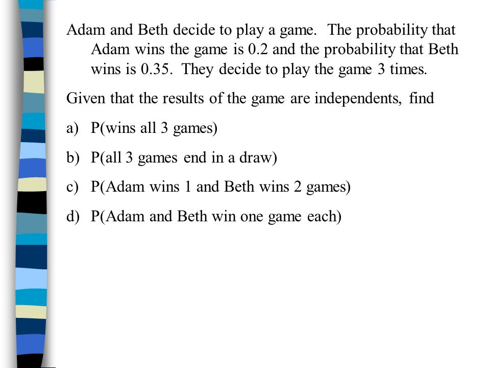 Adam and Beth decide to play a game
