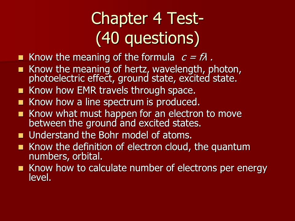 Chapter 4 Test- (40 questions)