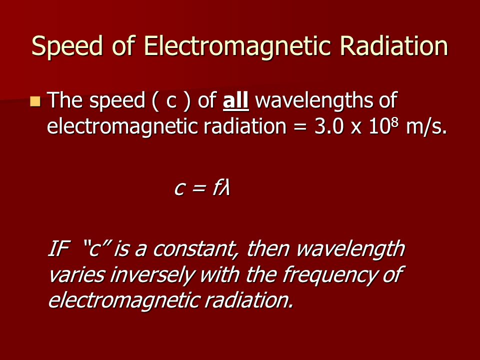 Speed of Electromagnetic Radiation