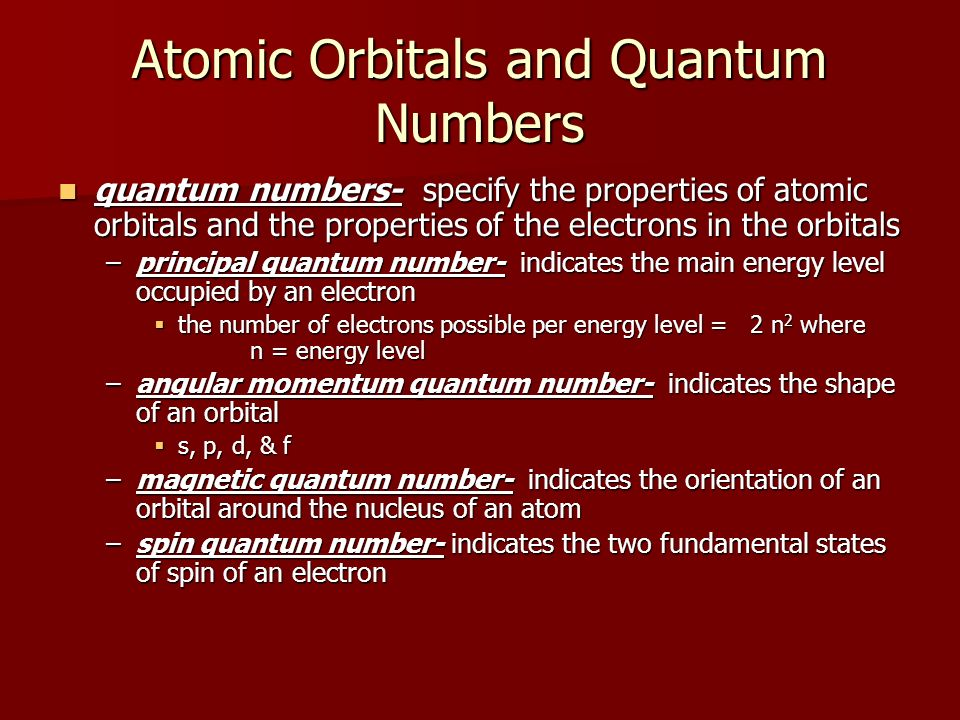Atomic Orbitals and Quantum Numbers