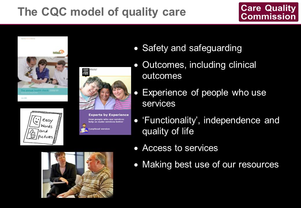 The CQC model of quality care