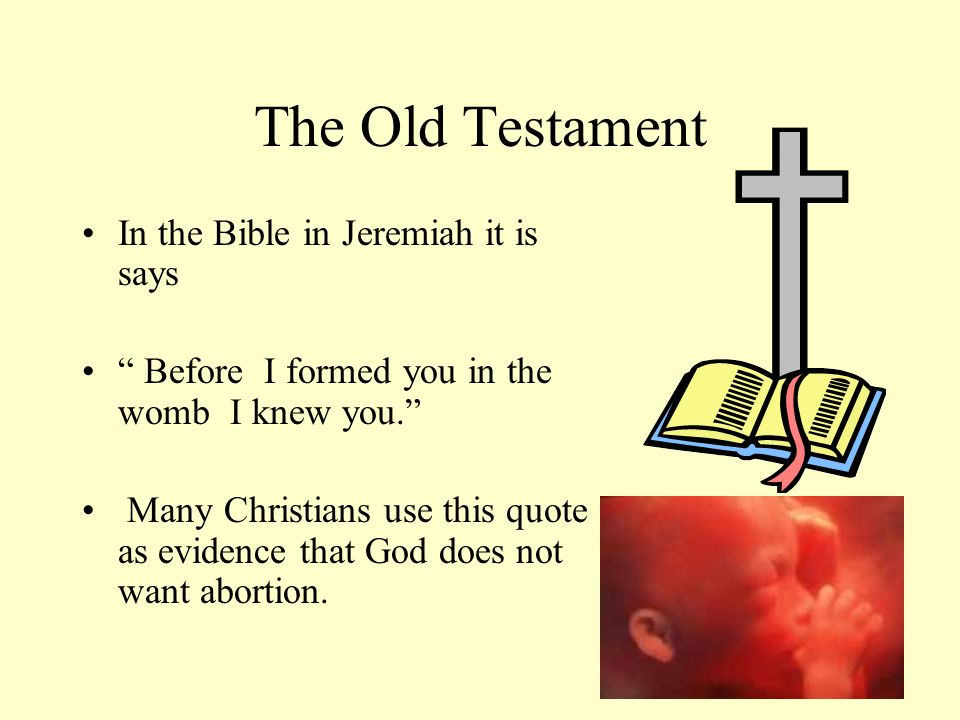 The Old Testament In the Bible in Jeremiah it is says