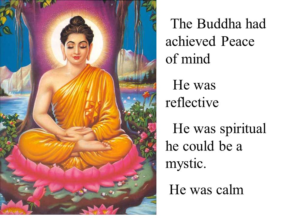 He was spiritual he could be a mystic.