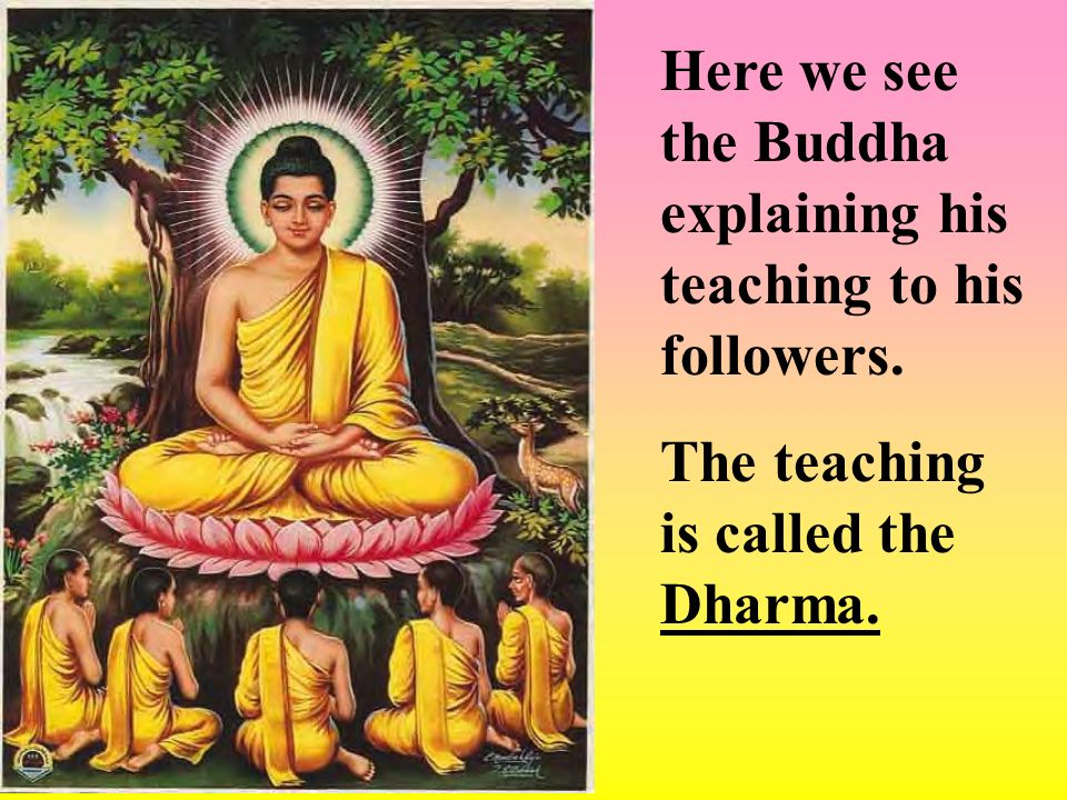 Here we see the Buddha explaining his teaching to his followers.