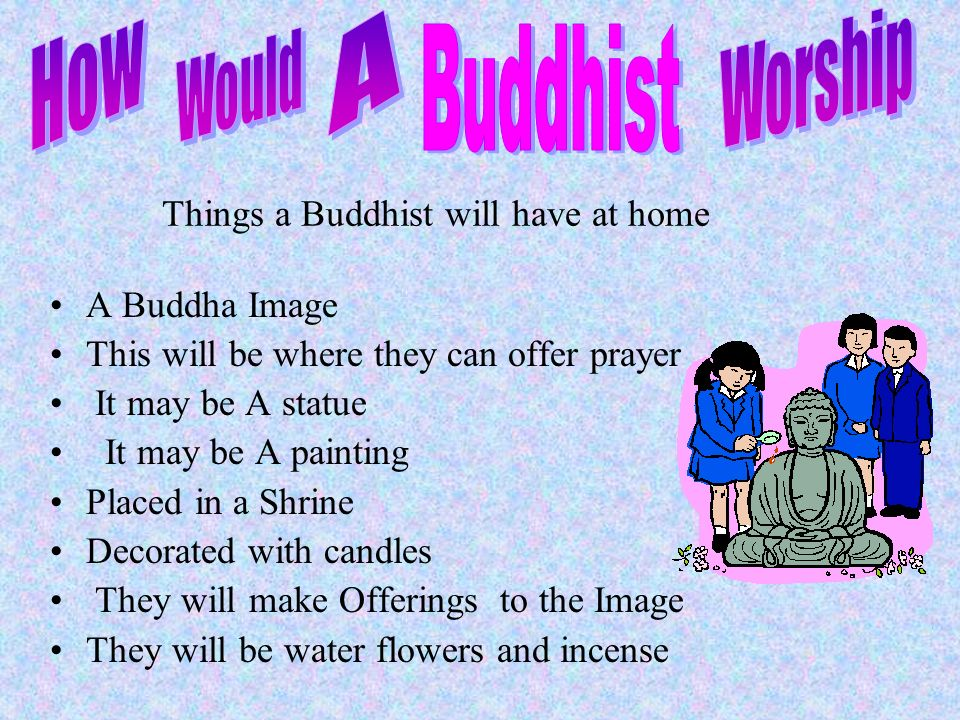 Things a Buddhist will have at home