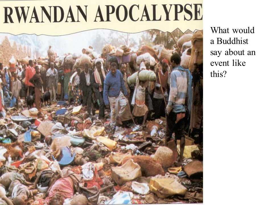 What would a Buddhist say about an event like this