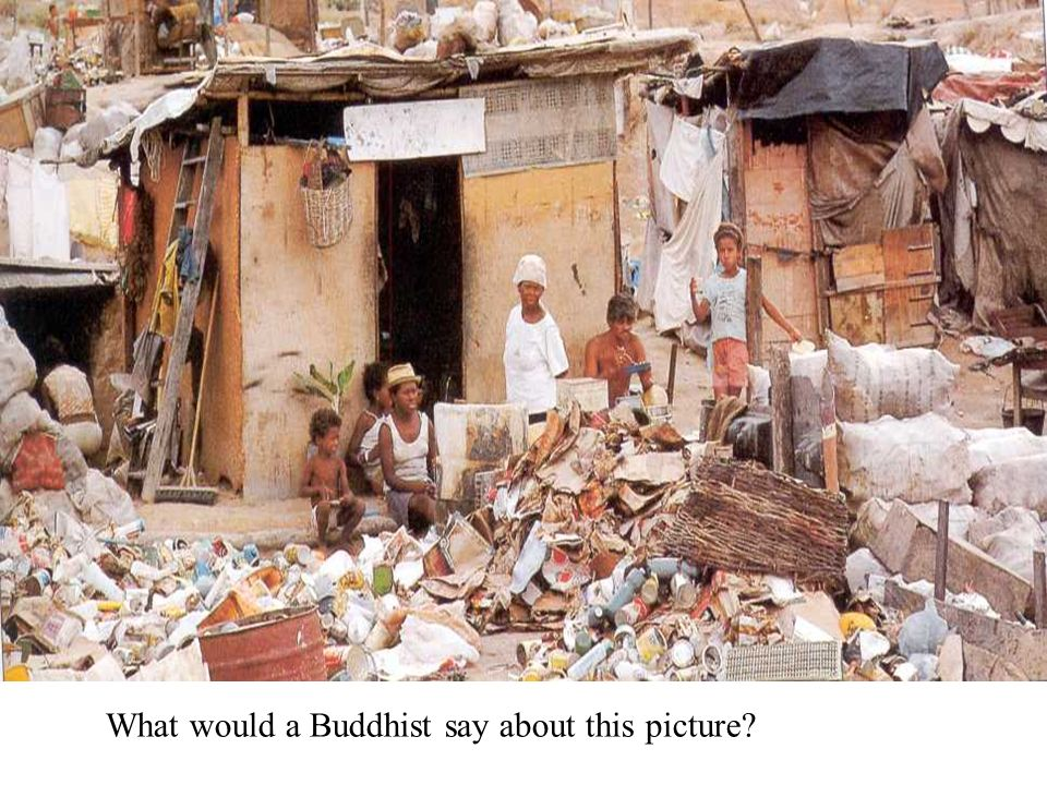 What would a Buddhist say about this picture