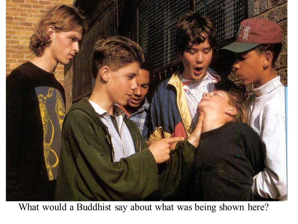 What would a Buddhist say about what was being shown here