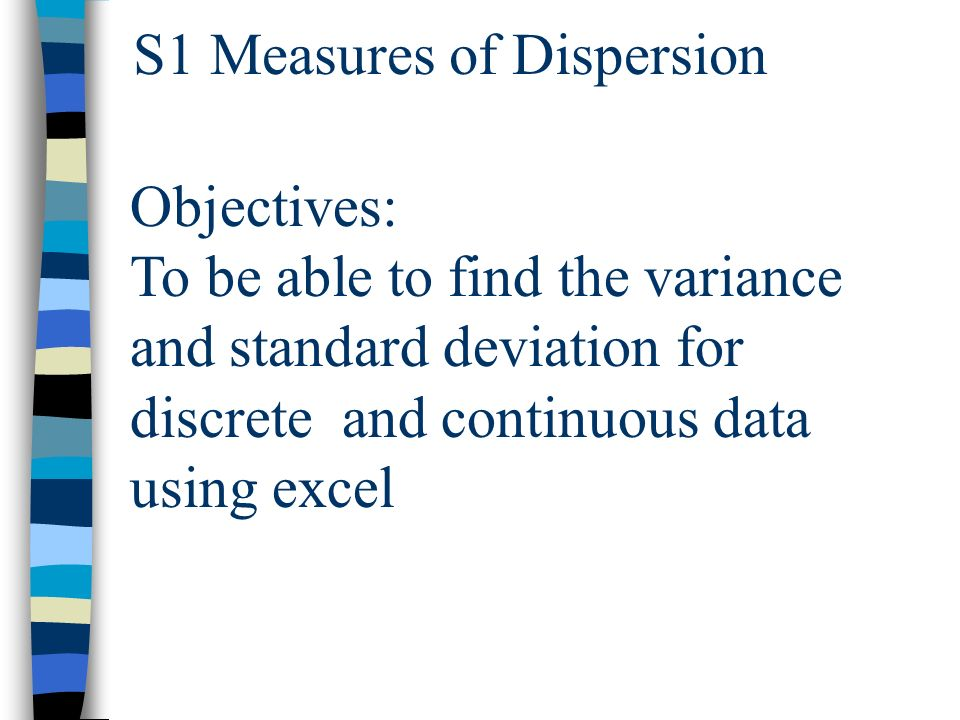 S1 Measures of Dispersion