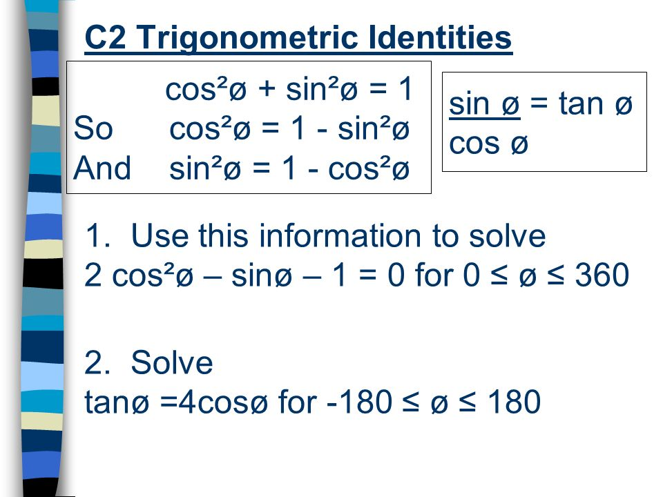 C2 Trigonometric Identities