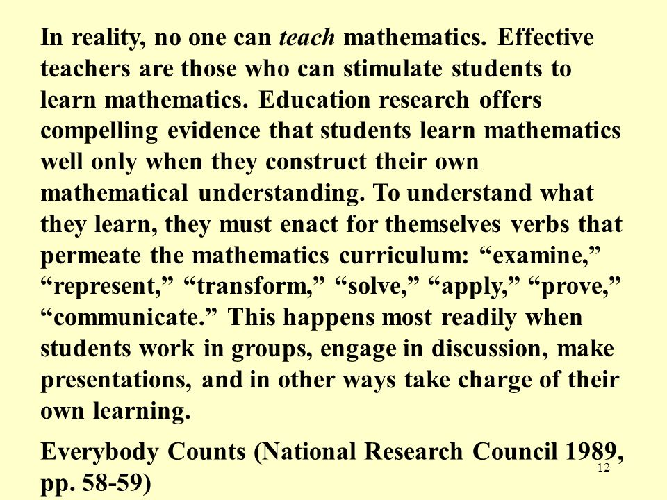In reality, no one can teach mathematics