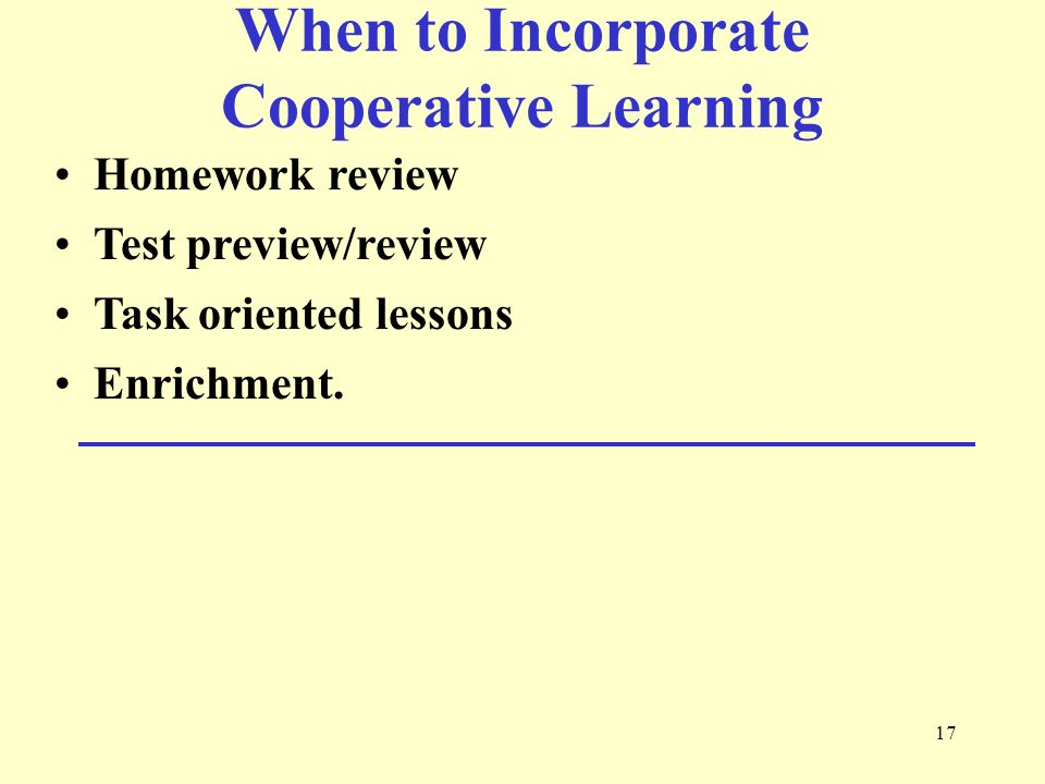 When to Incorporate Cooperative Learning