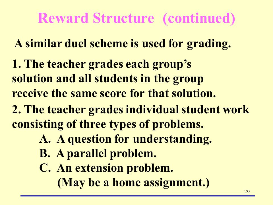 Reward Structure (continued)
