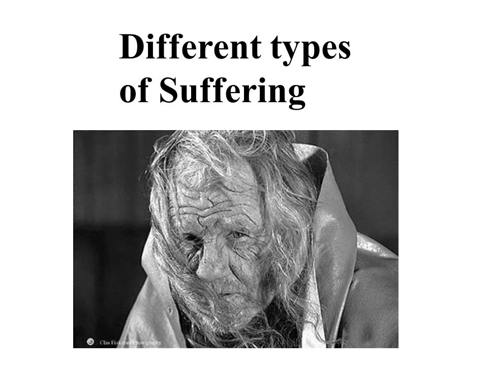 Different types of Suffering