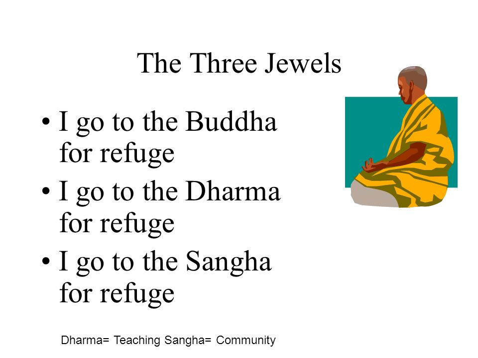 I go to the Buddha for refuge I go to the Dharma for refuge