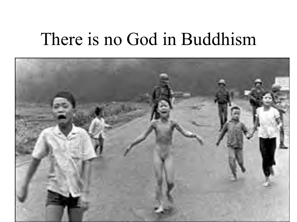There is no God in Buddhism
