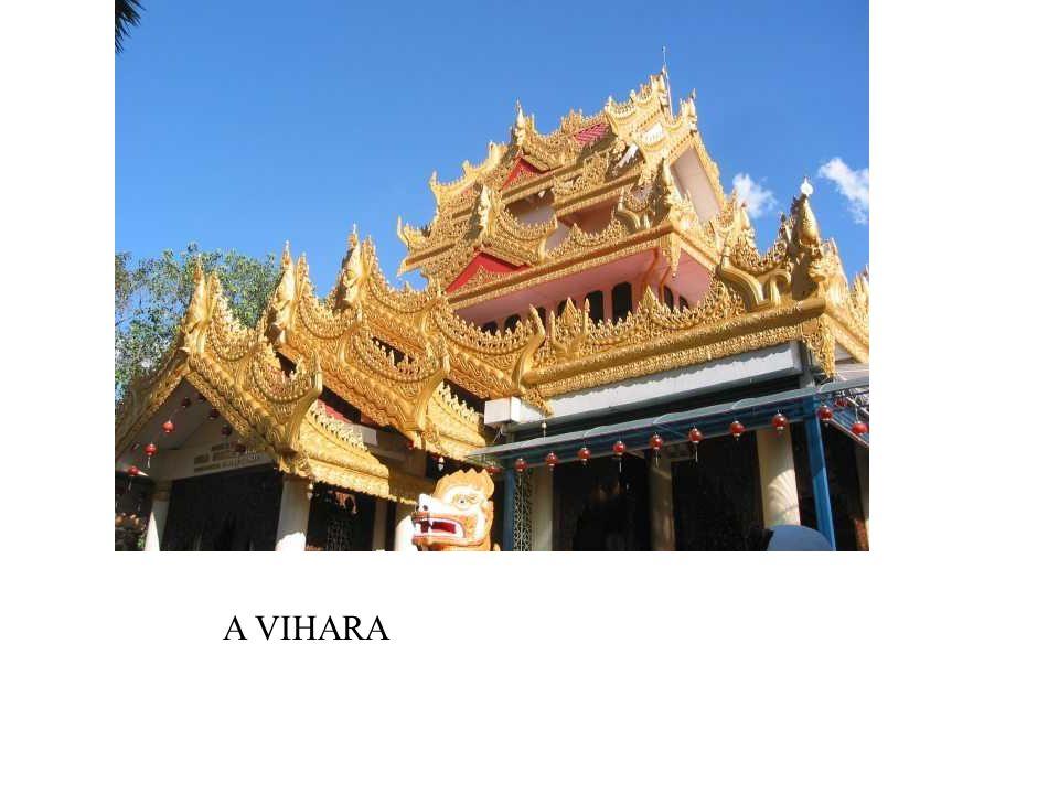 A VIHARA