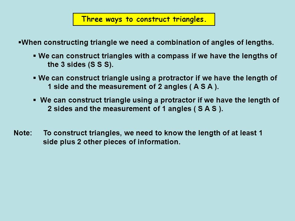Three ways to construct triangles.