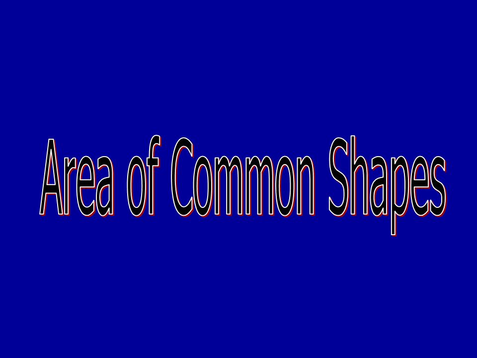 Area of Common Shapes