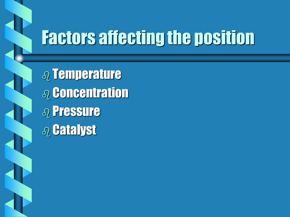 Factors affecting the position